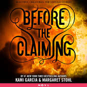 Before the Claiming Audiobook, by Kami Garcia