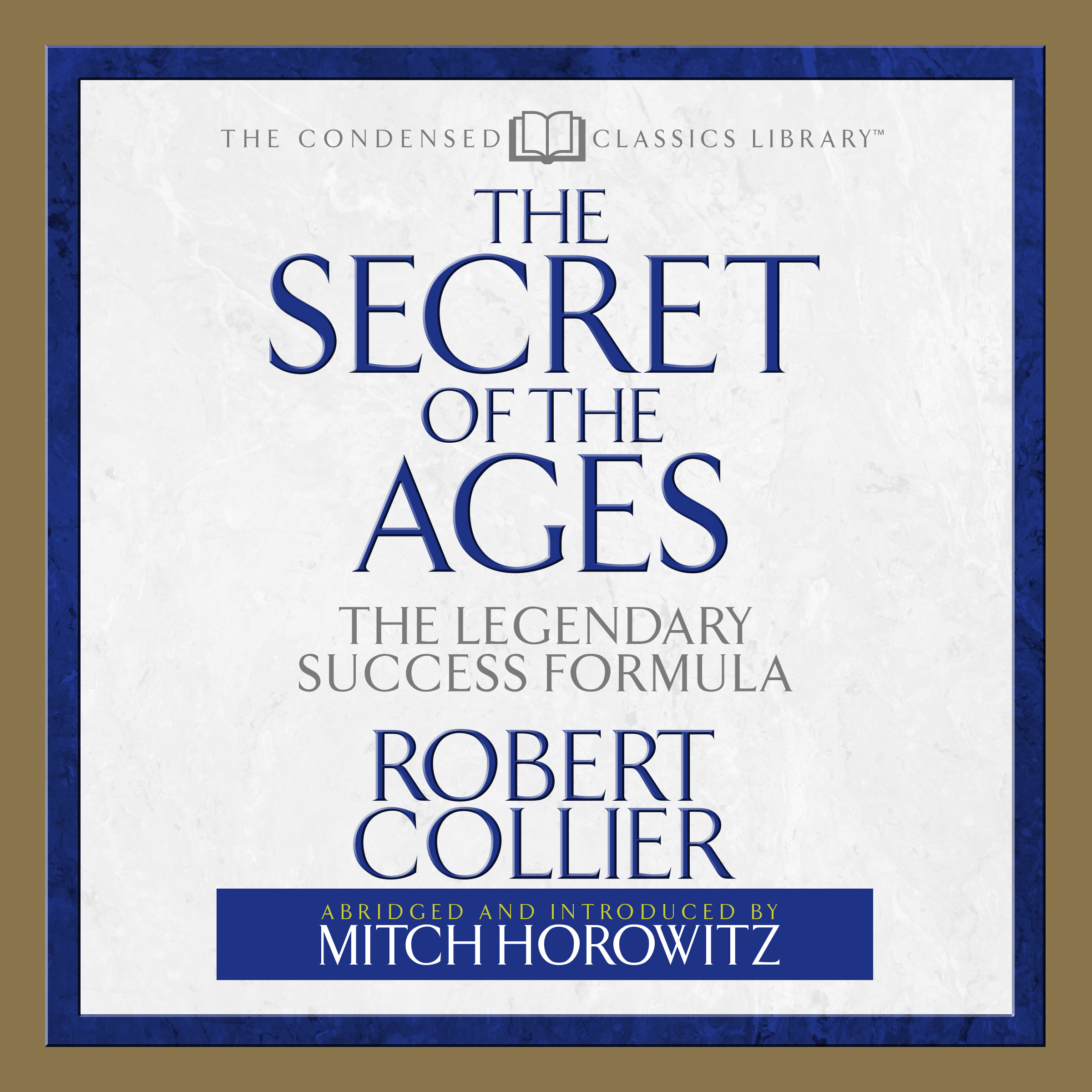 Printable Secret of the Ages: The Legendary Success Formula Audiobook Cover Art