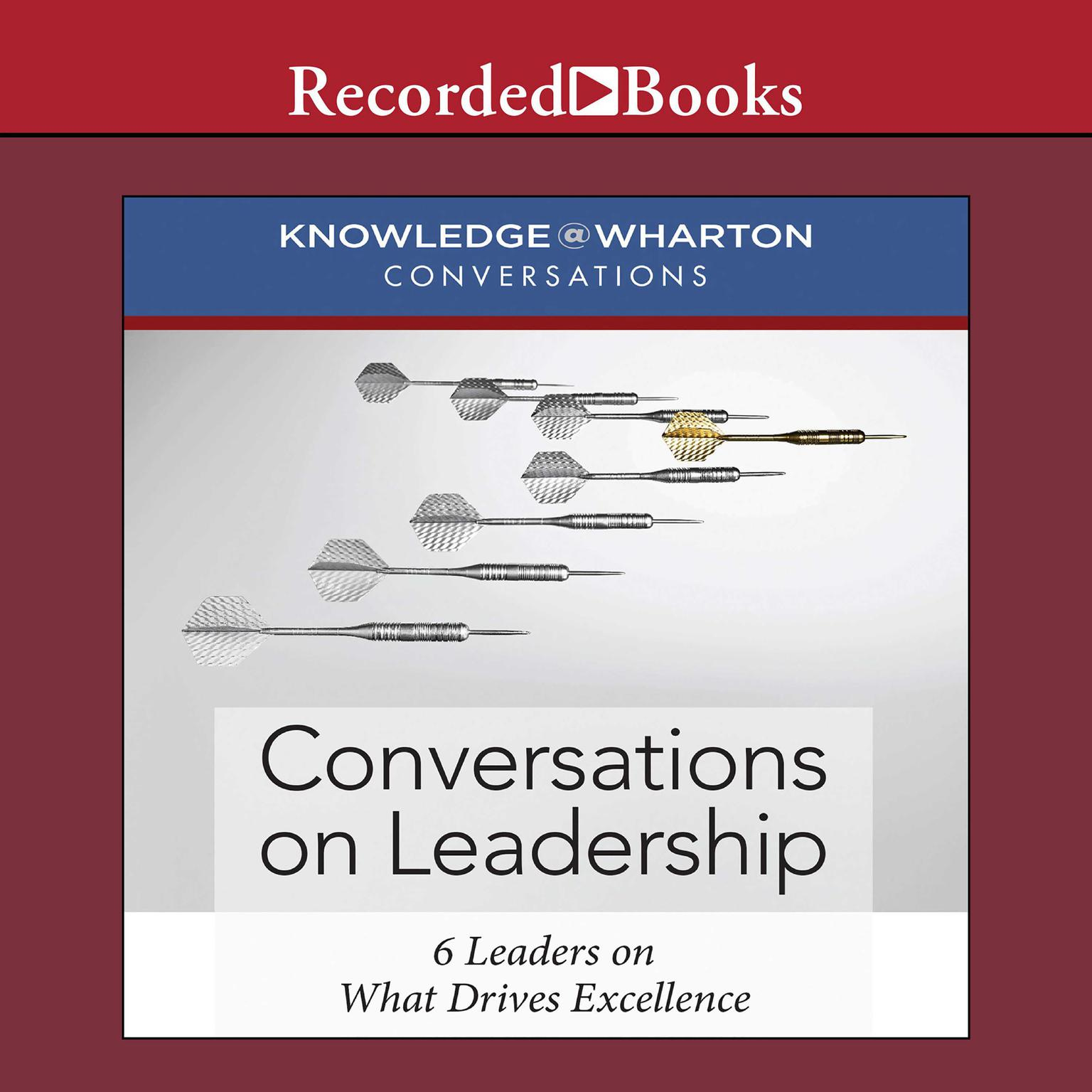 Printable Conversations on Leadership: 6 Leaders on What Drives Excellence Audiobook Cover Art