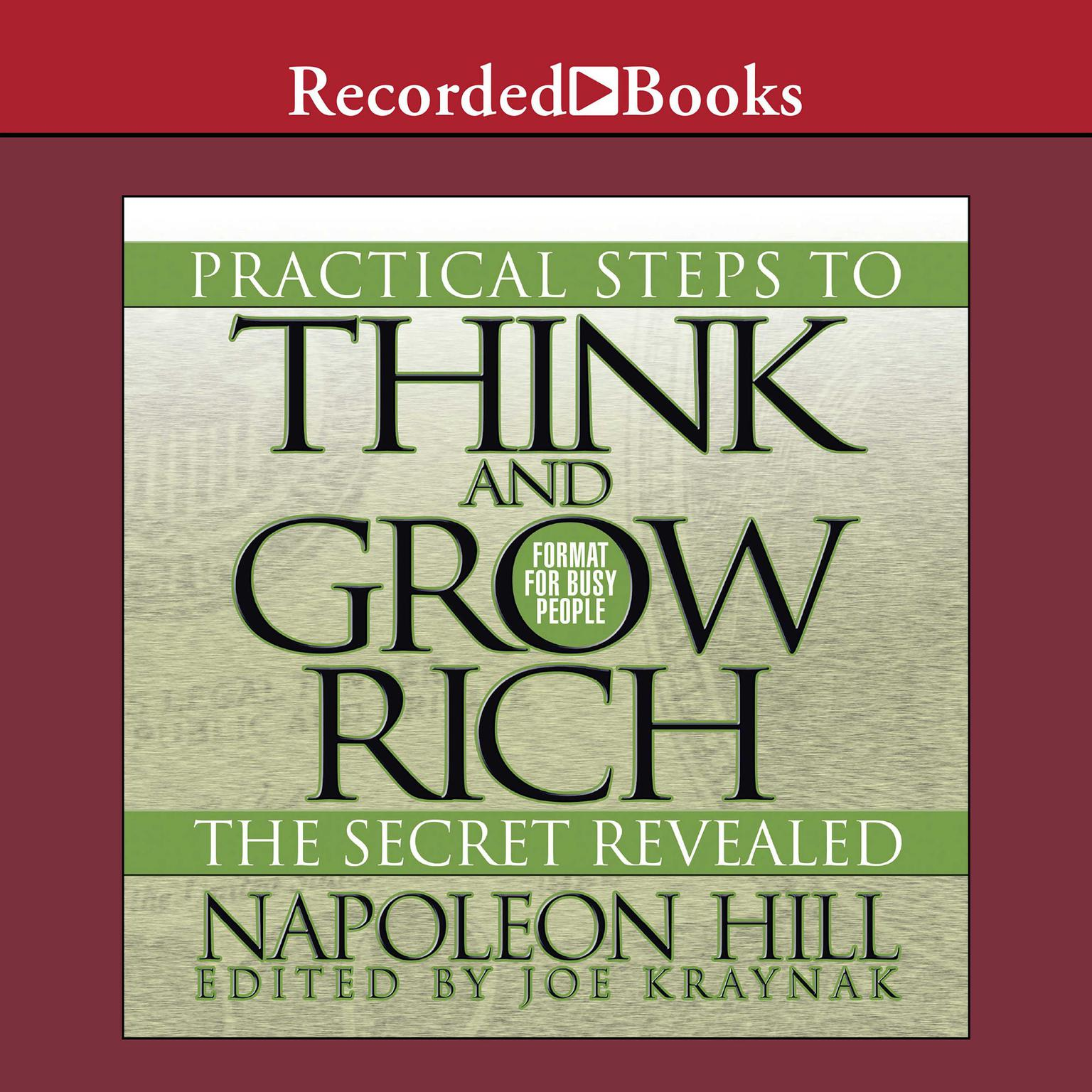 Printable Practical Steps to Think and Grow Rich, the Secret Revealed: Format for Busy People Audiobook Cover Art