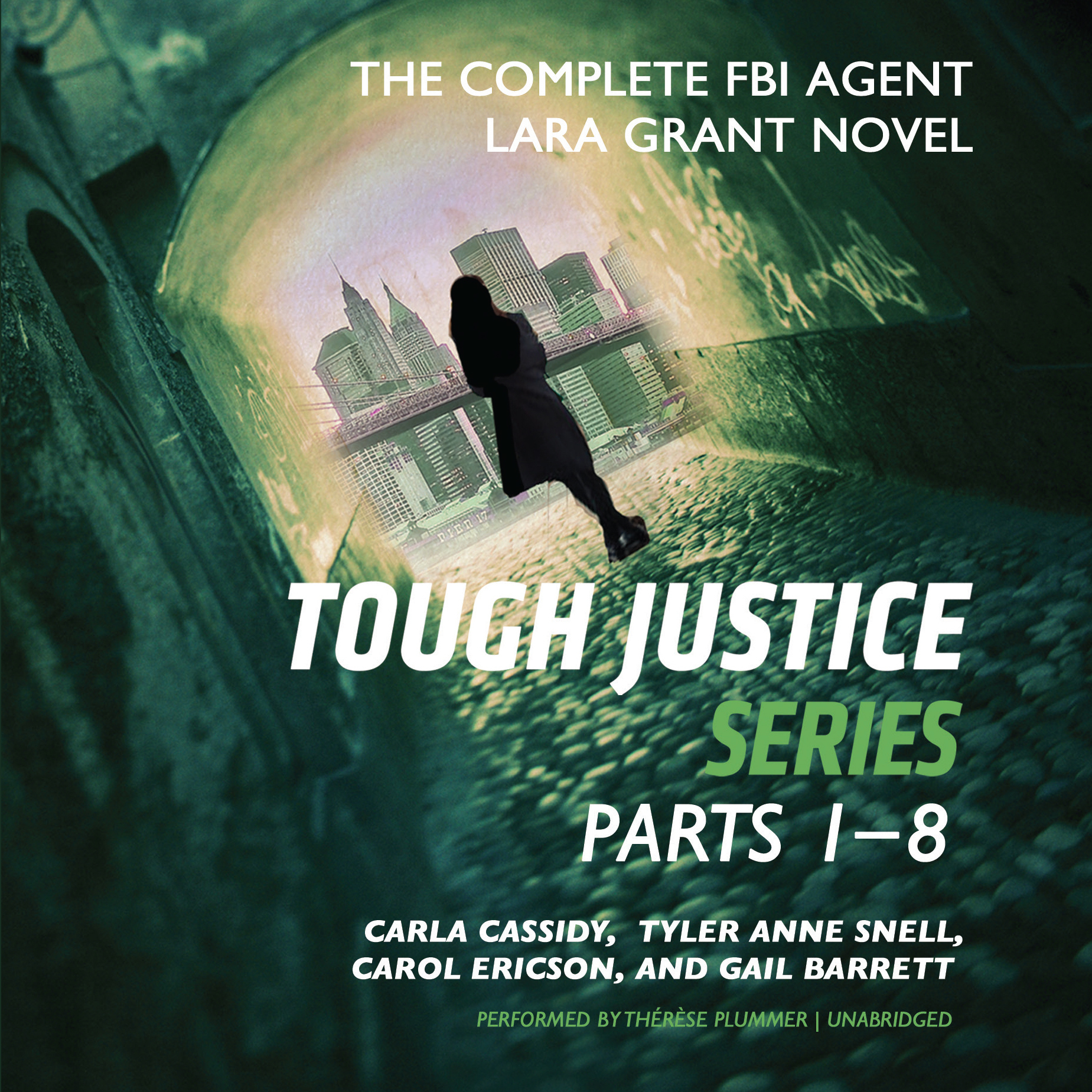 Printable Tough Justice: The Complete FBI Agent Lara Grant Novel Audiobook Cover Art