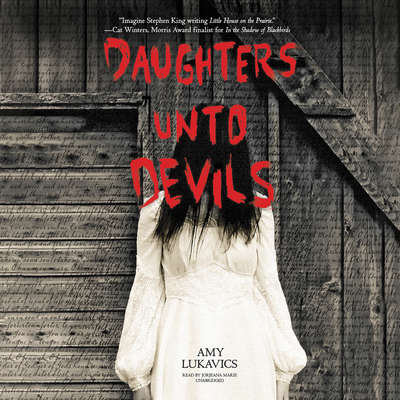 Daughters unto Devils Audiobook, by Amy Lukavics