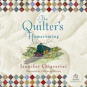 The Quilter's Homecoming, by Jennifer Chiaverini