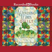 The Winding Ways Quilt, by Jennifer Chiaverini