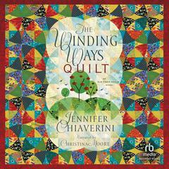 The Winding Ways Quilt Audiobook, by Jennifer Chiaverini