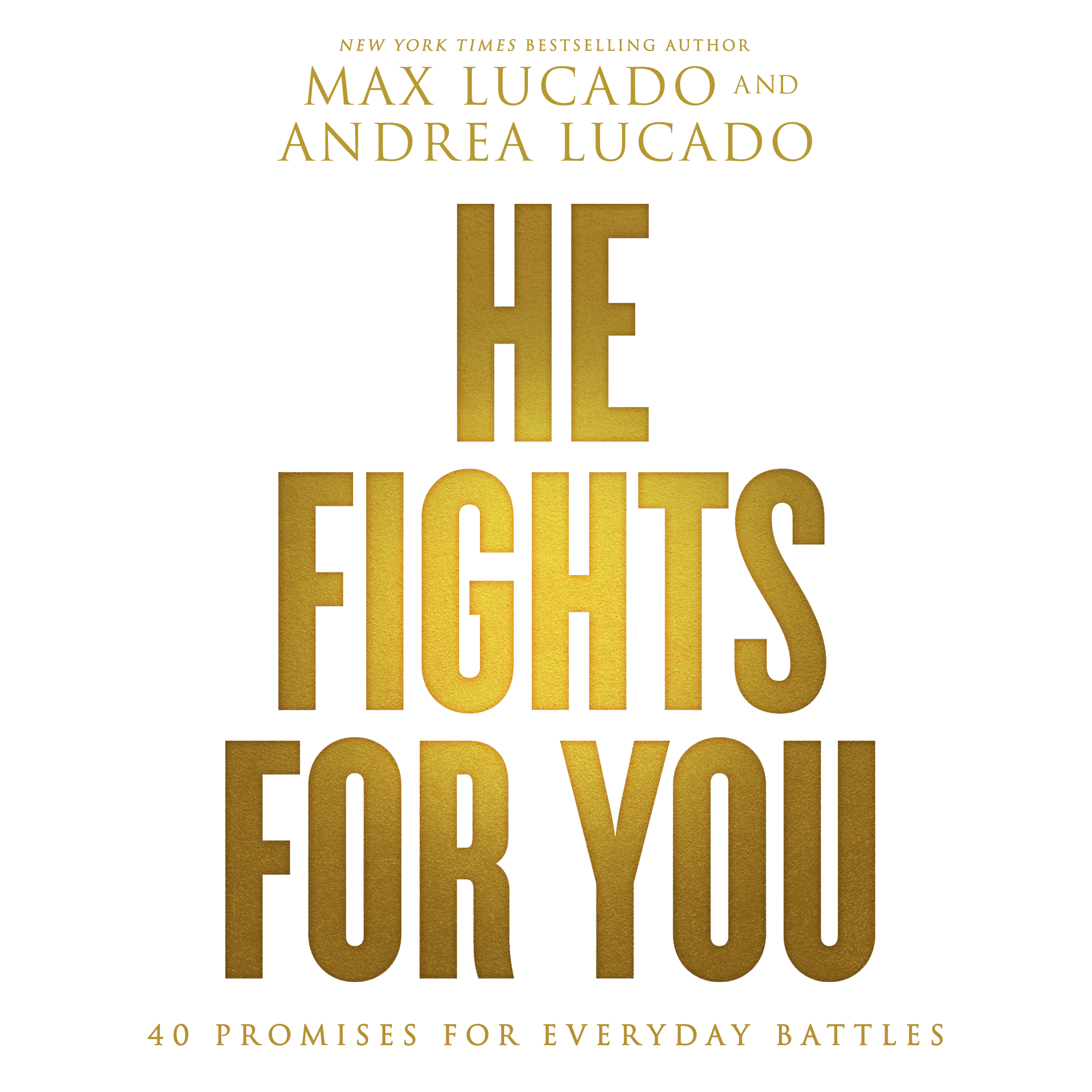 Printable He Fights for You: 40 Promises for Everyday Battles Audiobook Cover Art