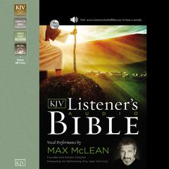 The Listeners Audio Bible - King James Version, KJV: Old Testament: Vocal Performance by Max McLean Audiobook, by Thomas Nelson, Thomas Nelson Publishers