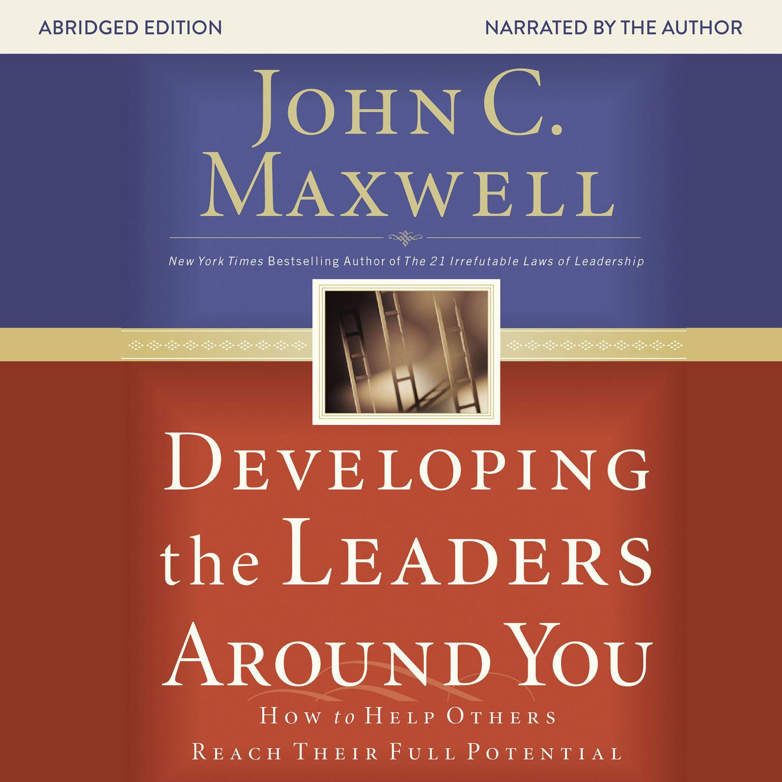 Printable Developing the Leaders around You: How to Help Others Reach Their Full Potential Audiobook Cover Art