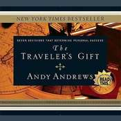 The Traveler's Gift: Seven Decisions That Determine Personal Success, by Andy Andrews