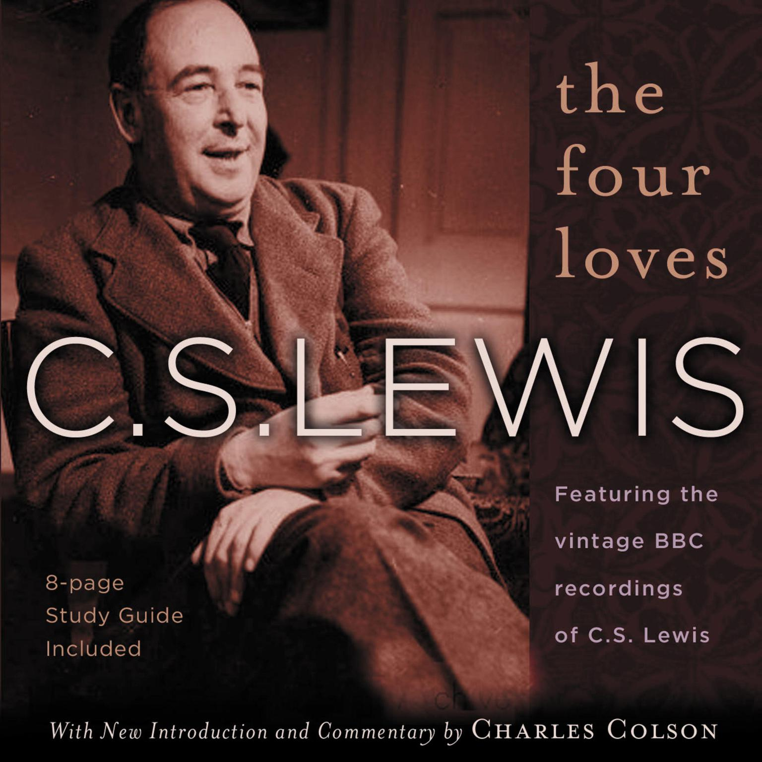 Printable The Four Loves: Featuring the vintage BBC recordings of C.S. Lewis Audiobook Cover Art