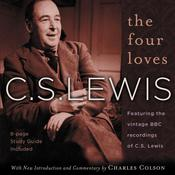 The Four Loves: Featuring the vintage BBC recordings of C.S. Lewis, by C. S. Lewis