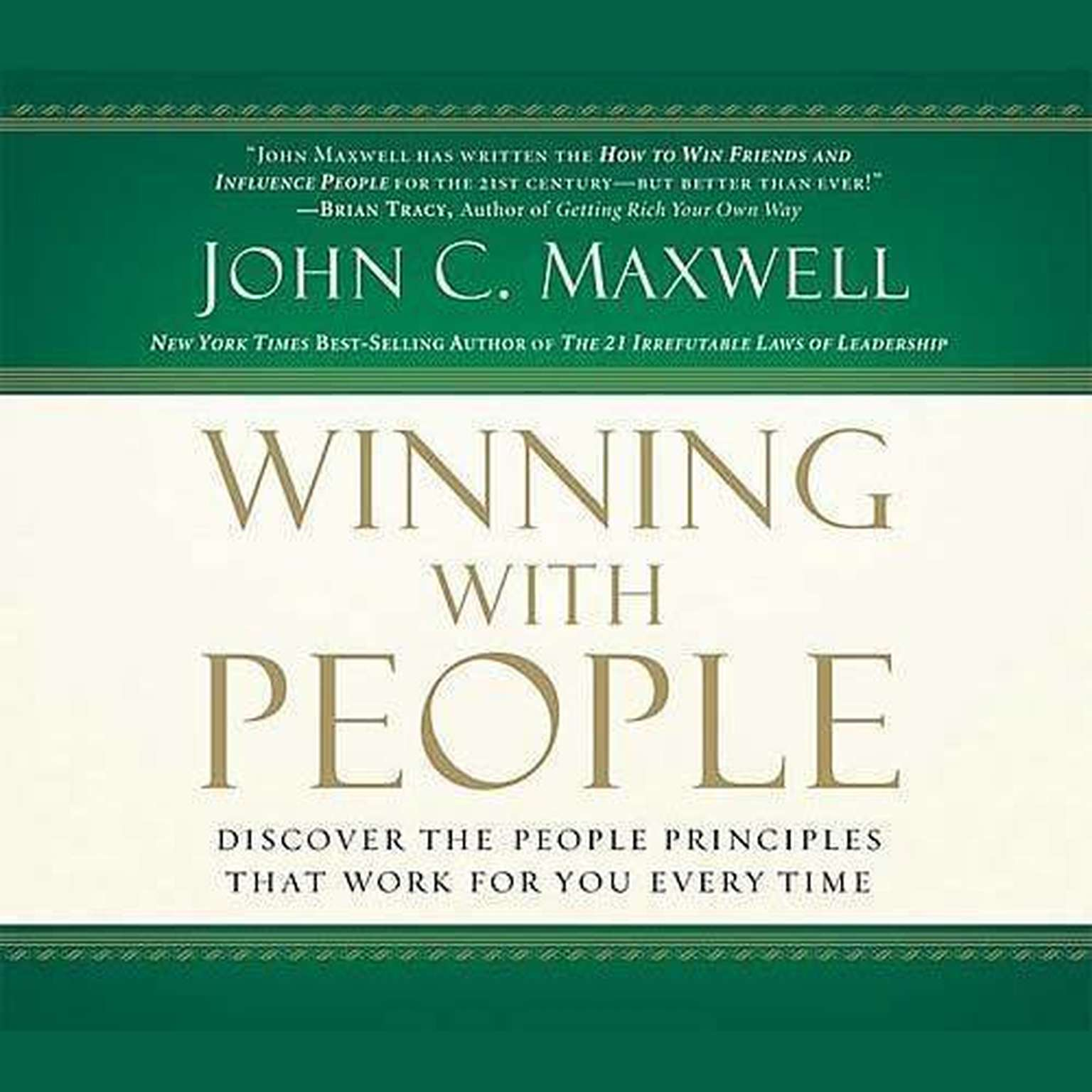 Printable Winning with People: Discover the People Principles That Work for You Every Time Audiobook Cover Art