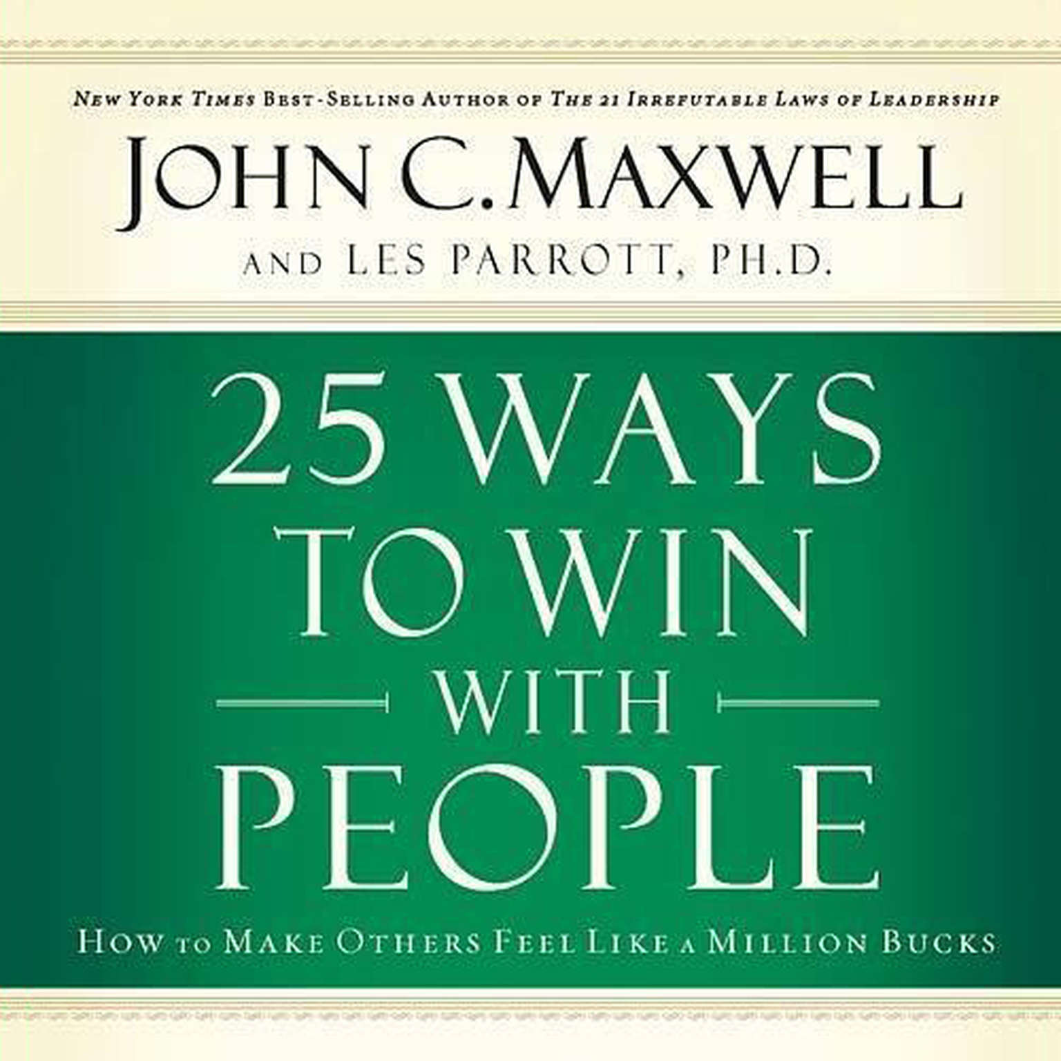 Printable 25 Ways to Win with People: How to Make Others Feel like a Million Bucks Audiobook Cover Art