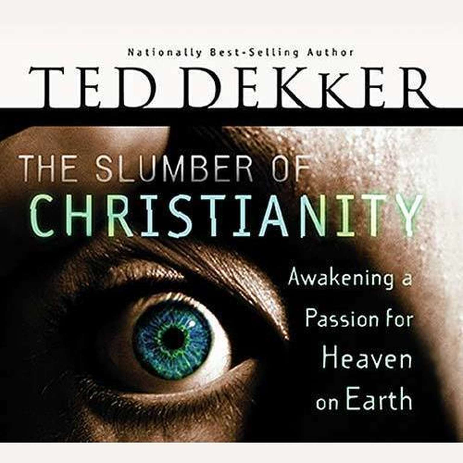Printable The Slumber of Christianity: Awakening a Passion for Heaven on Earth Audiobook Cover Art