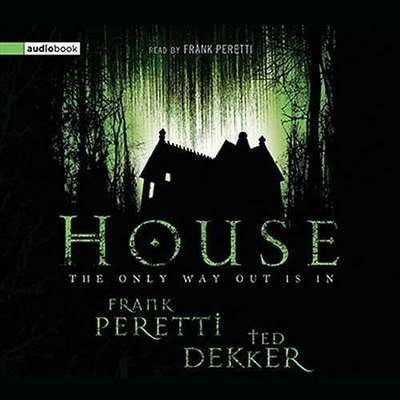 House Audiobook, by Ted Dekker