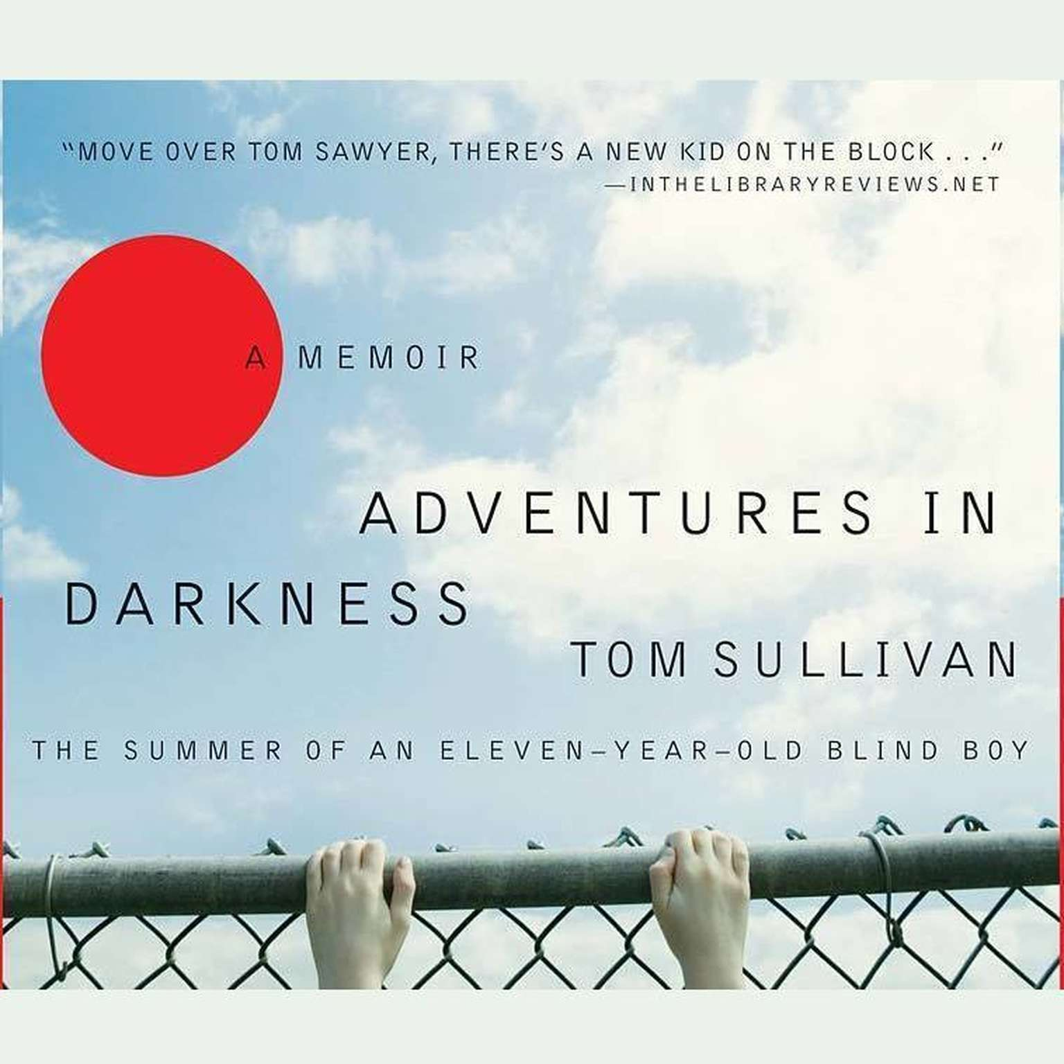 Printable Adventures in Darkness: Memoirs of an Eleven-Year-Old Blind Boy Audiobook Cover Art