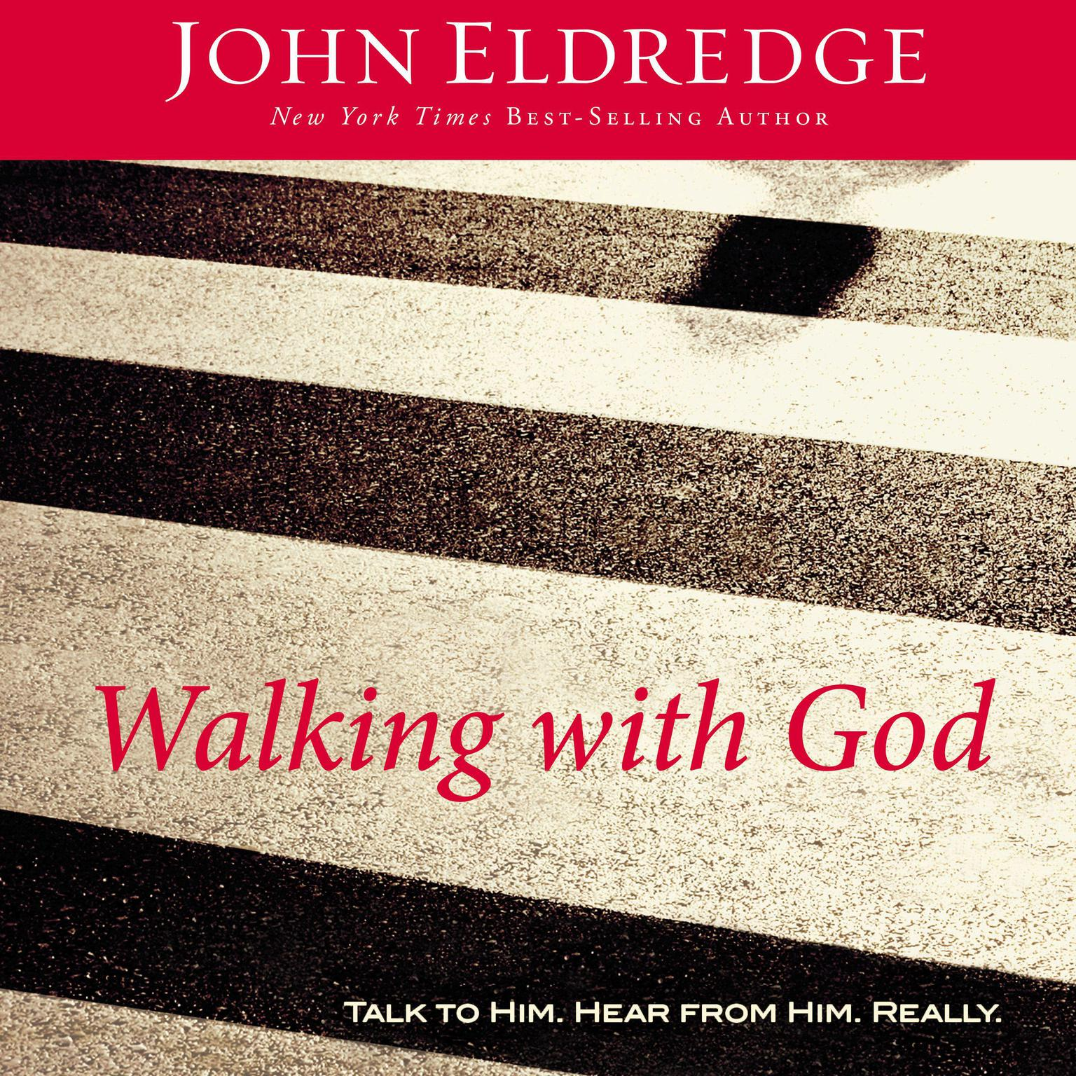 Printable Walking with God: Talk to Him. Hear from Him. Really. Audiobook Cover Art