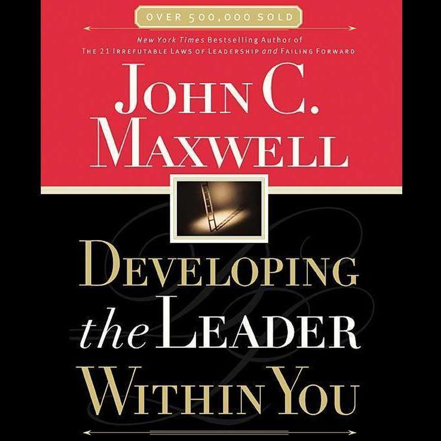 Printable Developing the Leader Within You Audiobook Cover Art