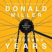 A Million Miles in a Thousand Years: What I Learned While Editing My Life Audiobook, by Donald Miller