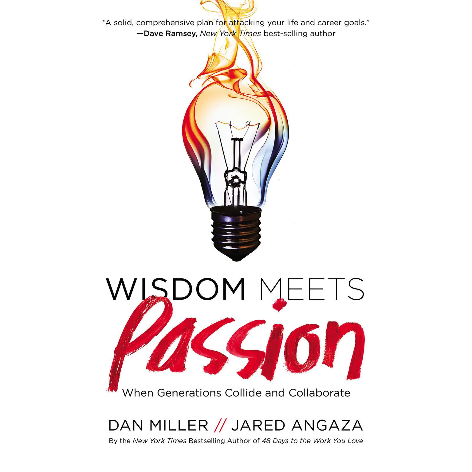Printable Wisdom Meets Passion: When Generations Collide and Collaborate Audiobook Cover Art