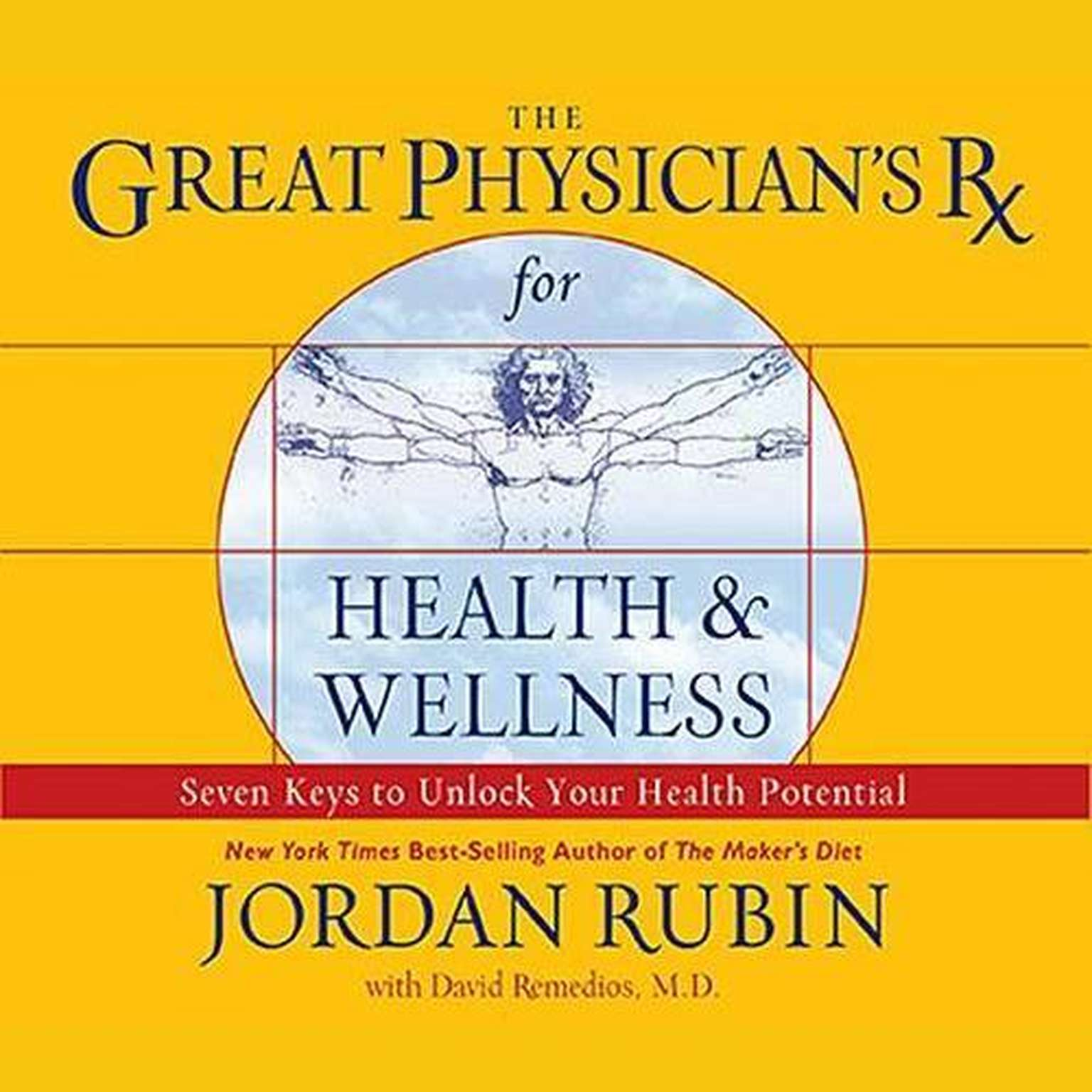 Printable The Great Physician's Rx for Health and Wellness: Seven Keys to Unlocking Your Health Potential Audiobook Cover Art