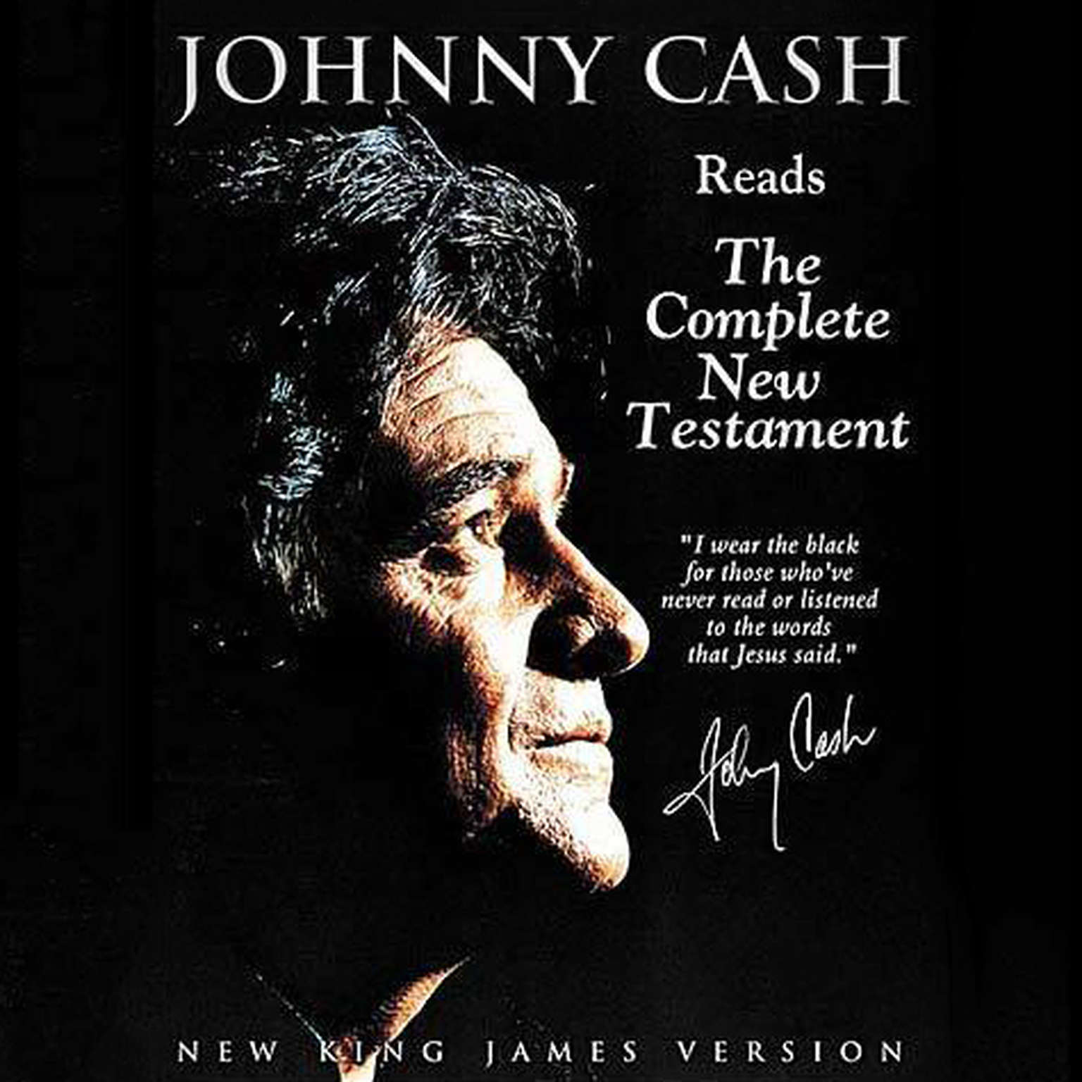 Printable Johnny Cash Reading the New Testament Audio Bible - New King James Version, NKJV: New Testament: NKJV Audio Bible Audiobook Cover Art