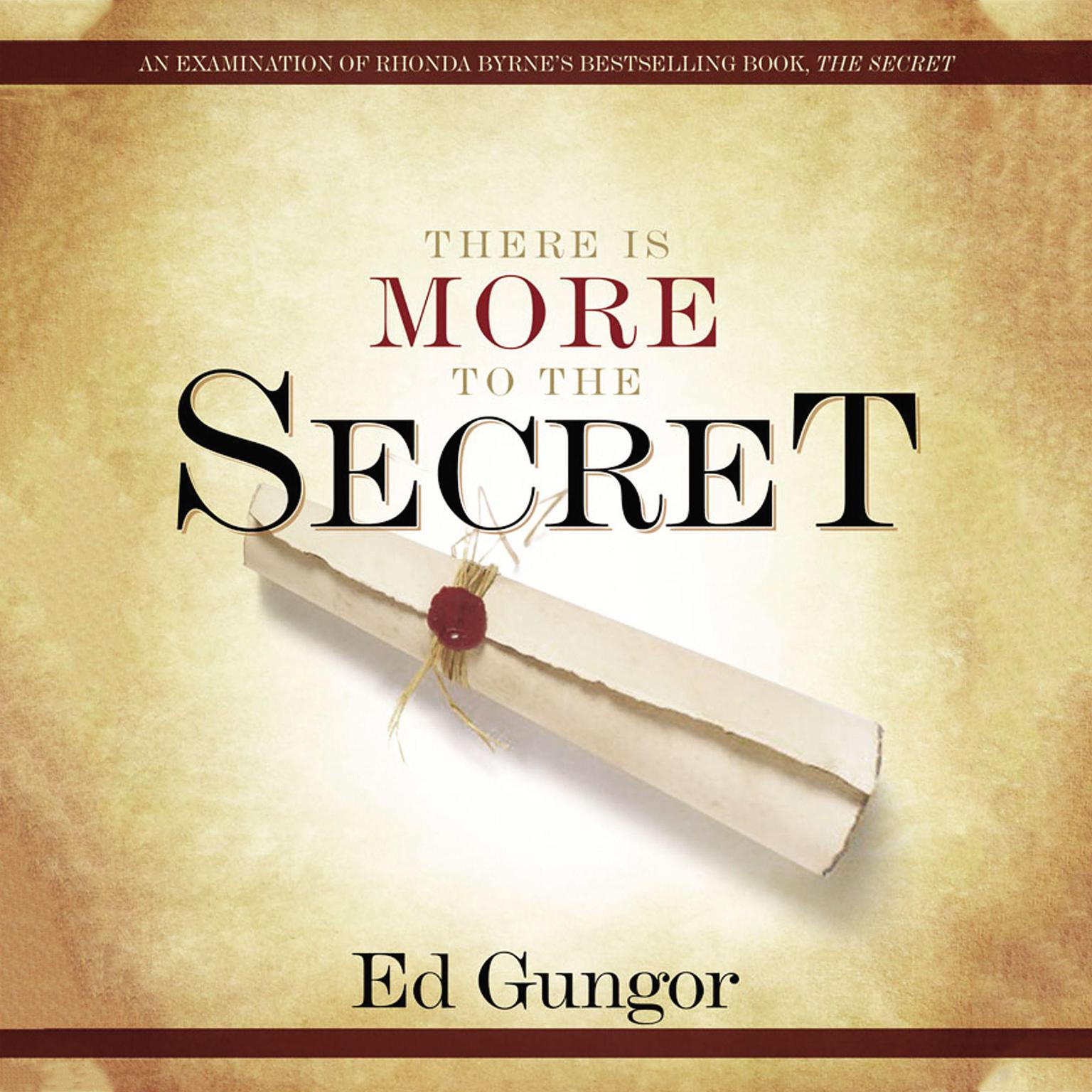 Printable There Is More To The Secret: An Examination of Rhonda Byrne's Bestselling Book 'The Secret' Audiobook Cover Art