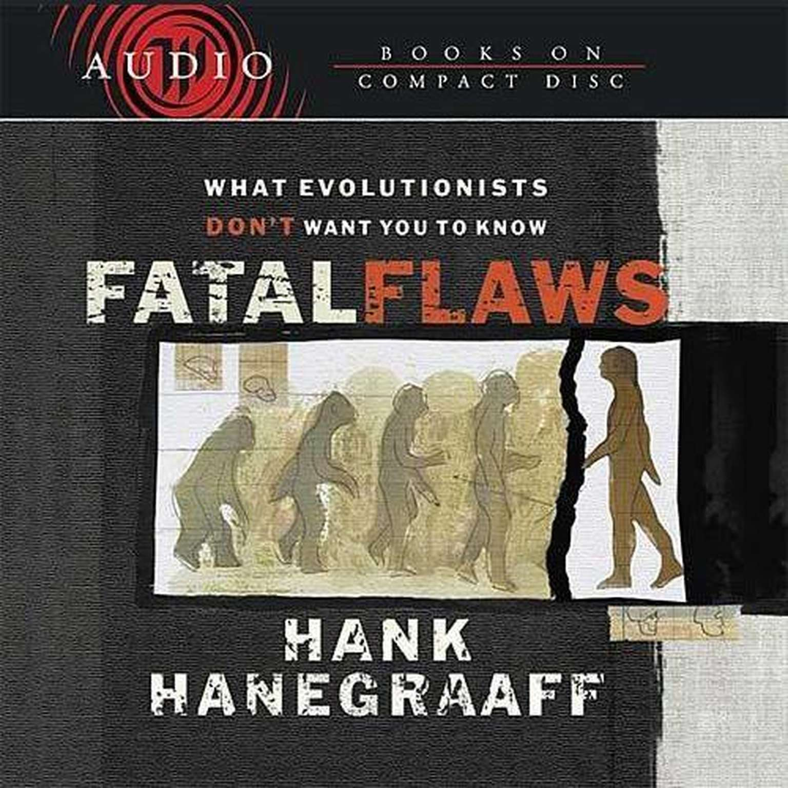 Printable Fatal Flaws: What Evolutionists Don't Want You to Know Audiobook Cover Art