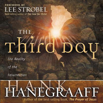 The Third Day Audiobook, by Hank Hanegraaff