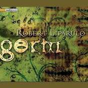 Germ Audiobook, by Robert Liparulo