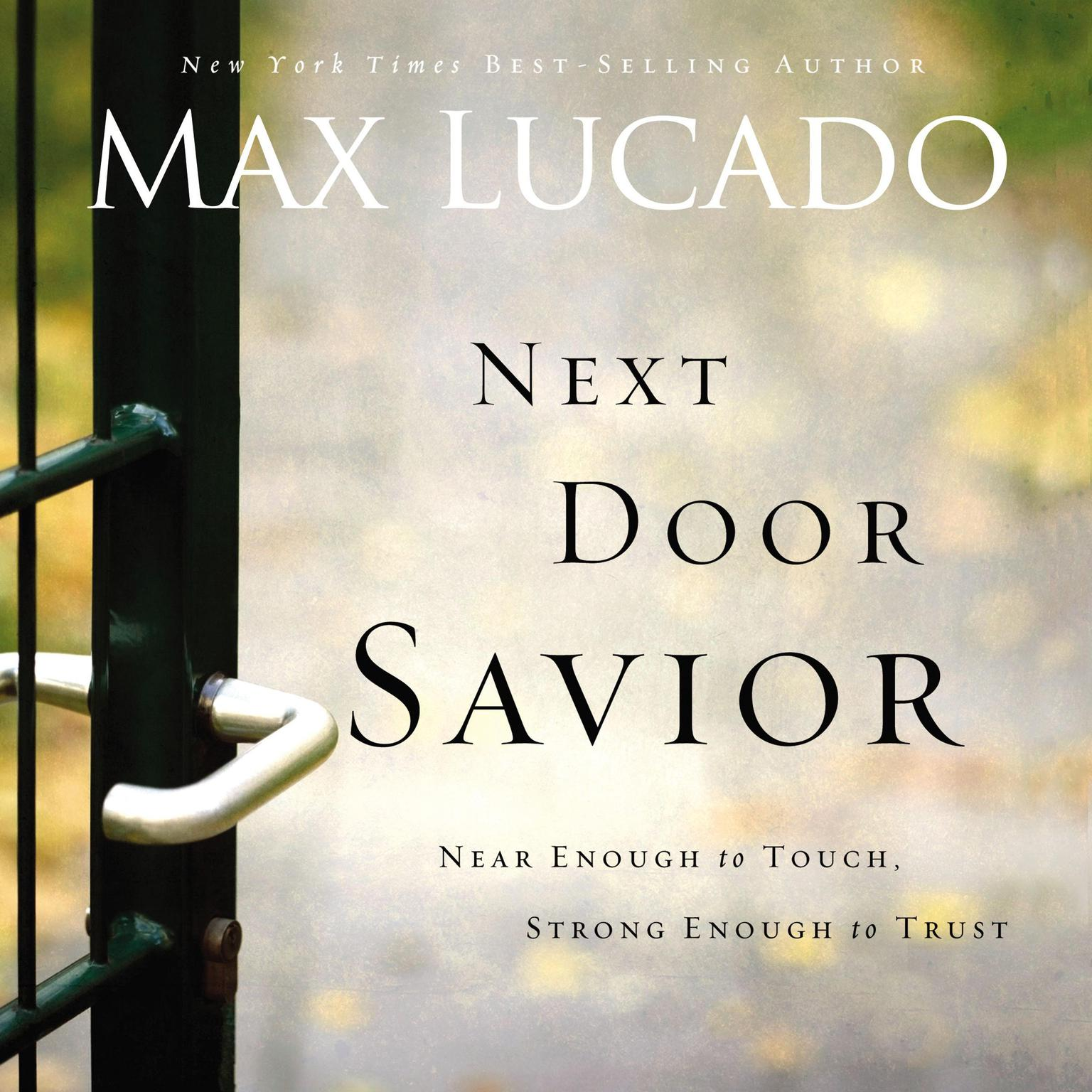 Printable Next Door Savior: Near Enough to Touch, Strong Enough to Trust Audiobook Cover Art