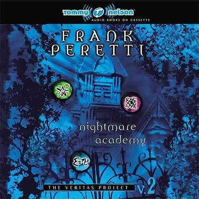Nightmare Academy Audiobook, by Frank E. Peretti