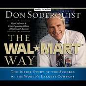 The Wal-Mart Way: The Inside Story of the Success of the Worlds Largest Company, by