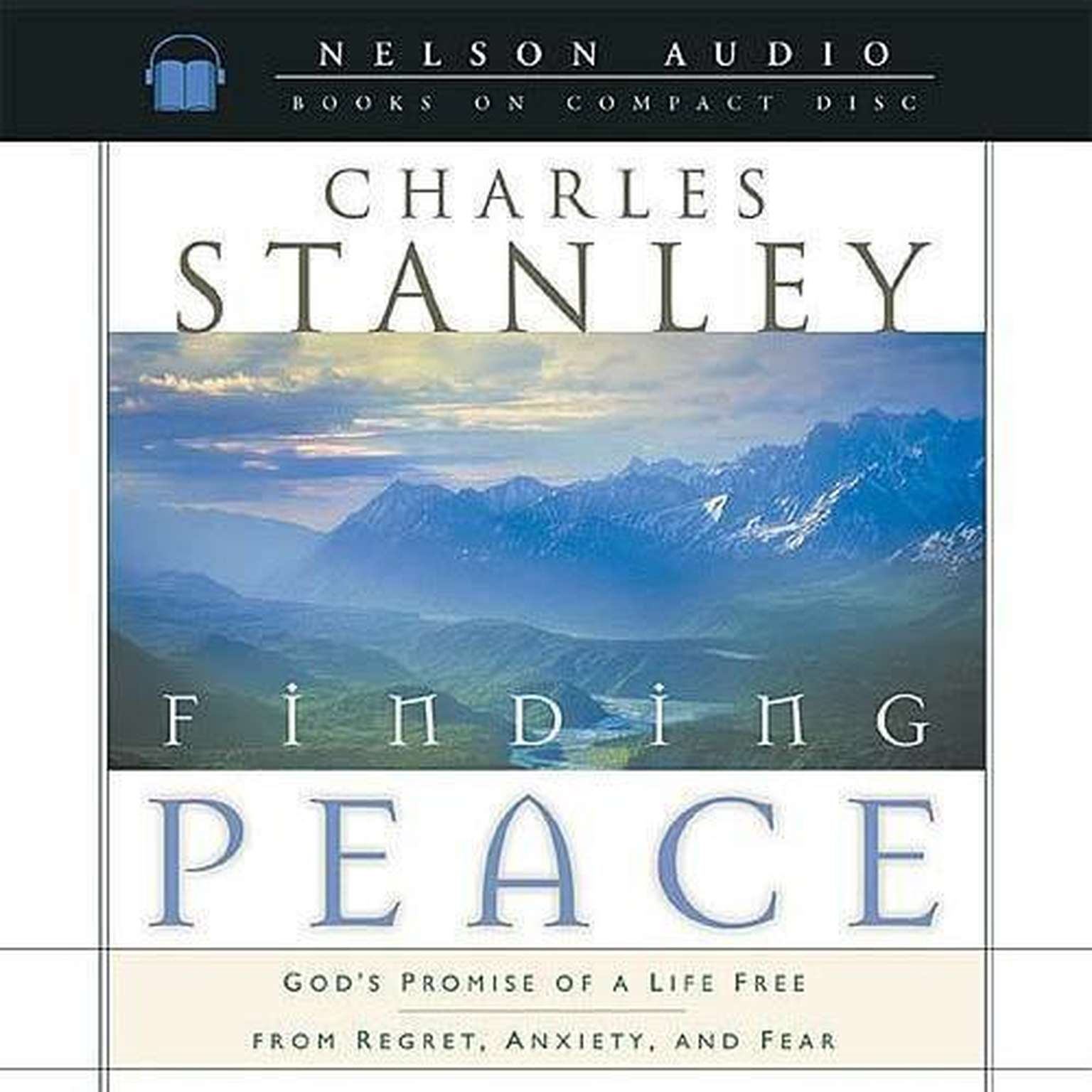 Printable Finding Peace: God's Promise of a Life Free from Regret, Anxiety, and Fear Audiobook Cover Art