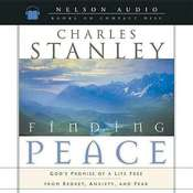 Finding Peace: Gods Promise of a Life Free from Regret, Anxiety, and Fear Audiobook, by Charles Stanley