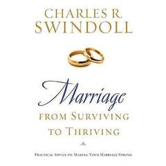 Marriage: From Surviving to Thriving: Practical Advice on Making Your Marriage Strong Audiobook, by Charles R. Swindoll, Charles R.  Swindoll