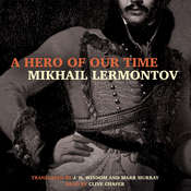 A Hero of Our Time, by Mikhail Lermontov