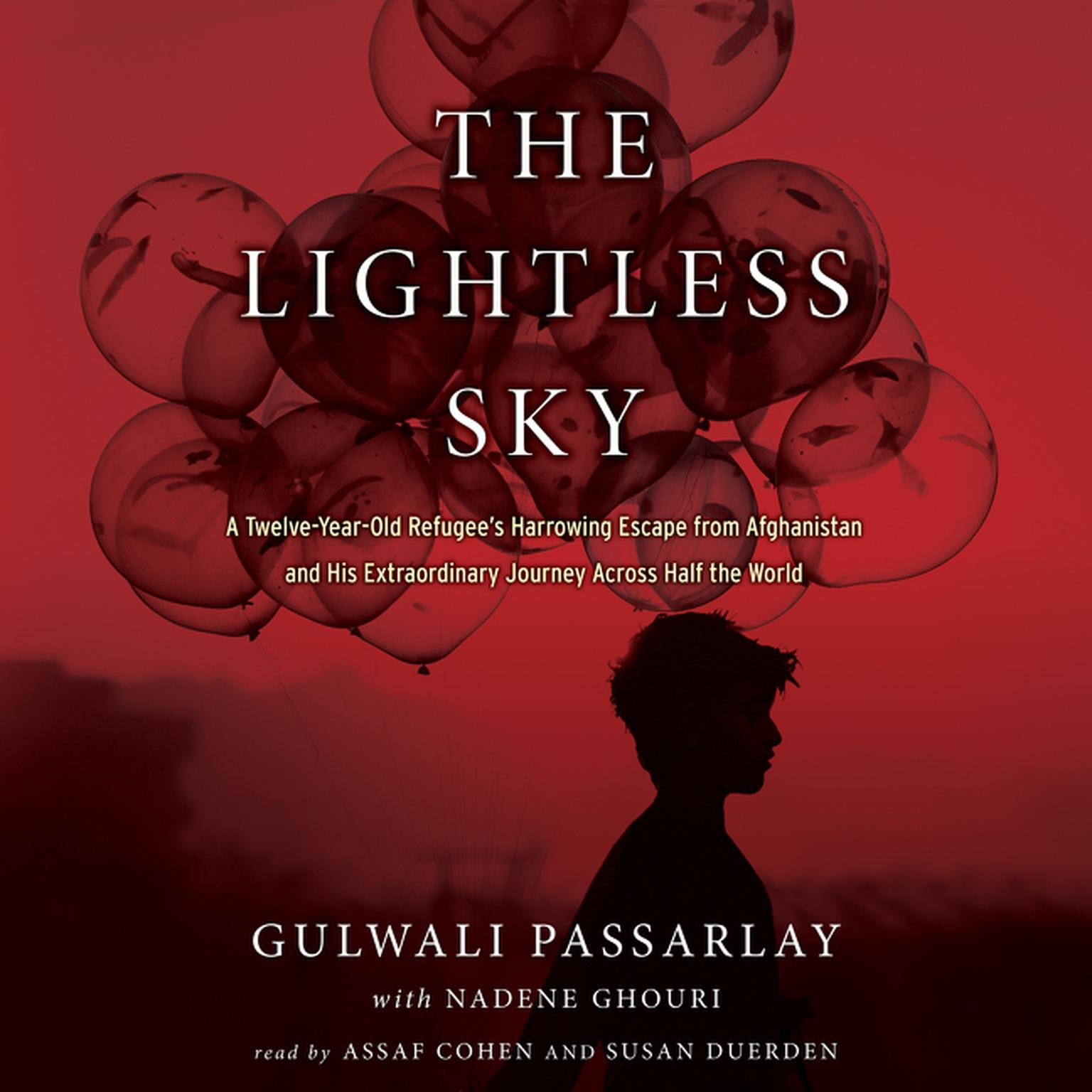 Printable The Lightless Sky: A Twelve-Year-Old Refugee's Harrowing Escape from Afghanistan and His Extraordinary Journey Across Half the World Audiobook Cover Art