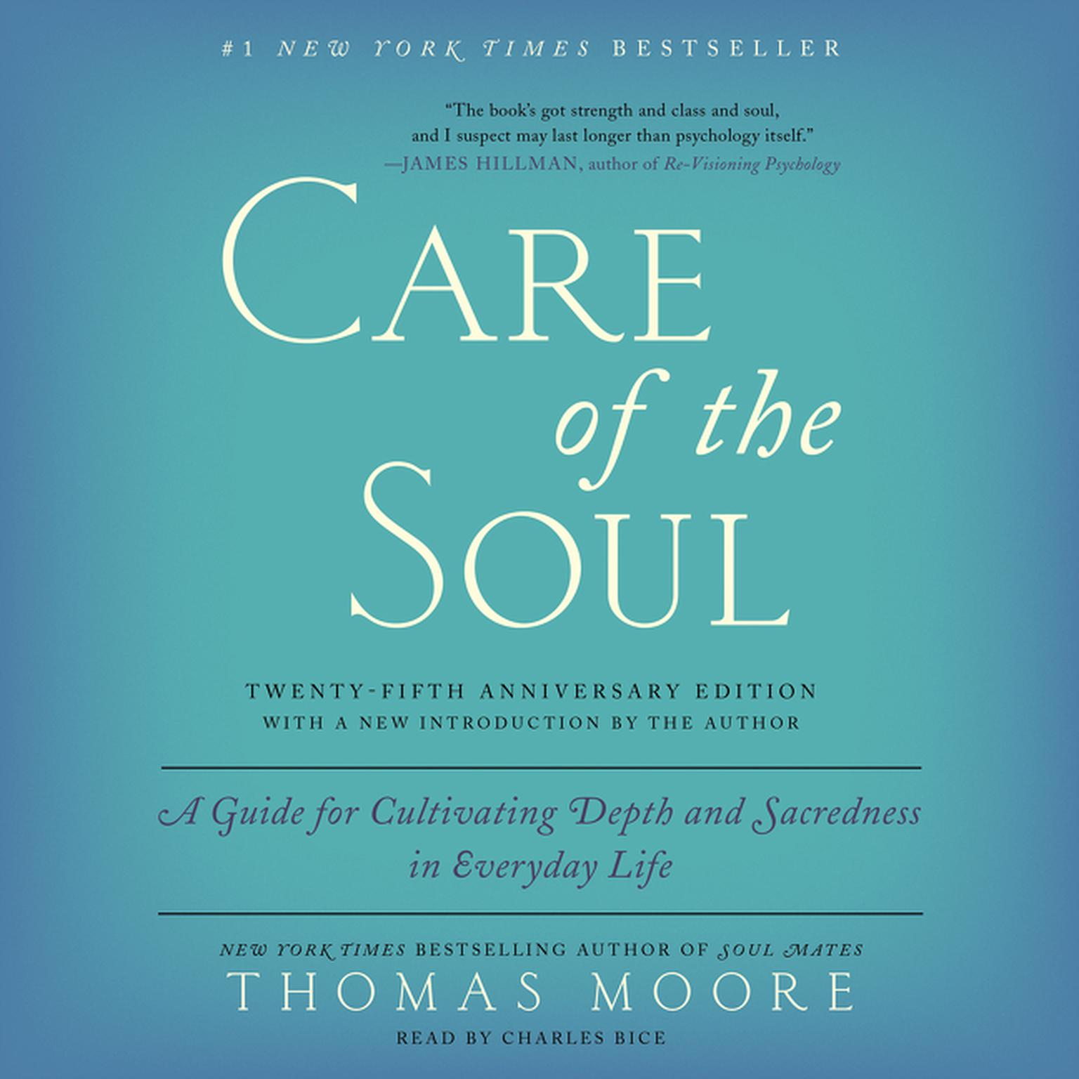 Printable Care of the Soul, Twenty-Fifth Anniversary Edition: A Guide for Cultivating Depth and Sacredness in Everyday Life Audiobook Cover Art