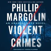 Violent Crimes: An Amanda Jaffe Novel Audiobook, by Phillip Margolin