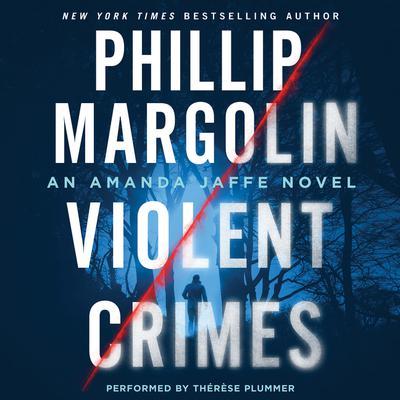 Violent Crimes: An Amanda Jaffe Novel Audiobook, by Phillip Margolin