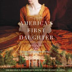 Americas First Daughter: A Novel Audiobook, by Stephanie Dray, Laura Kamoie