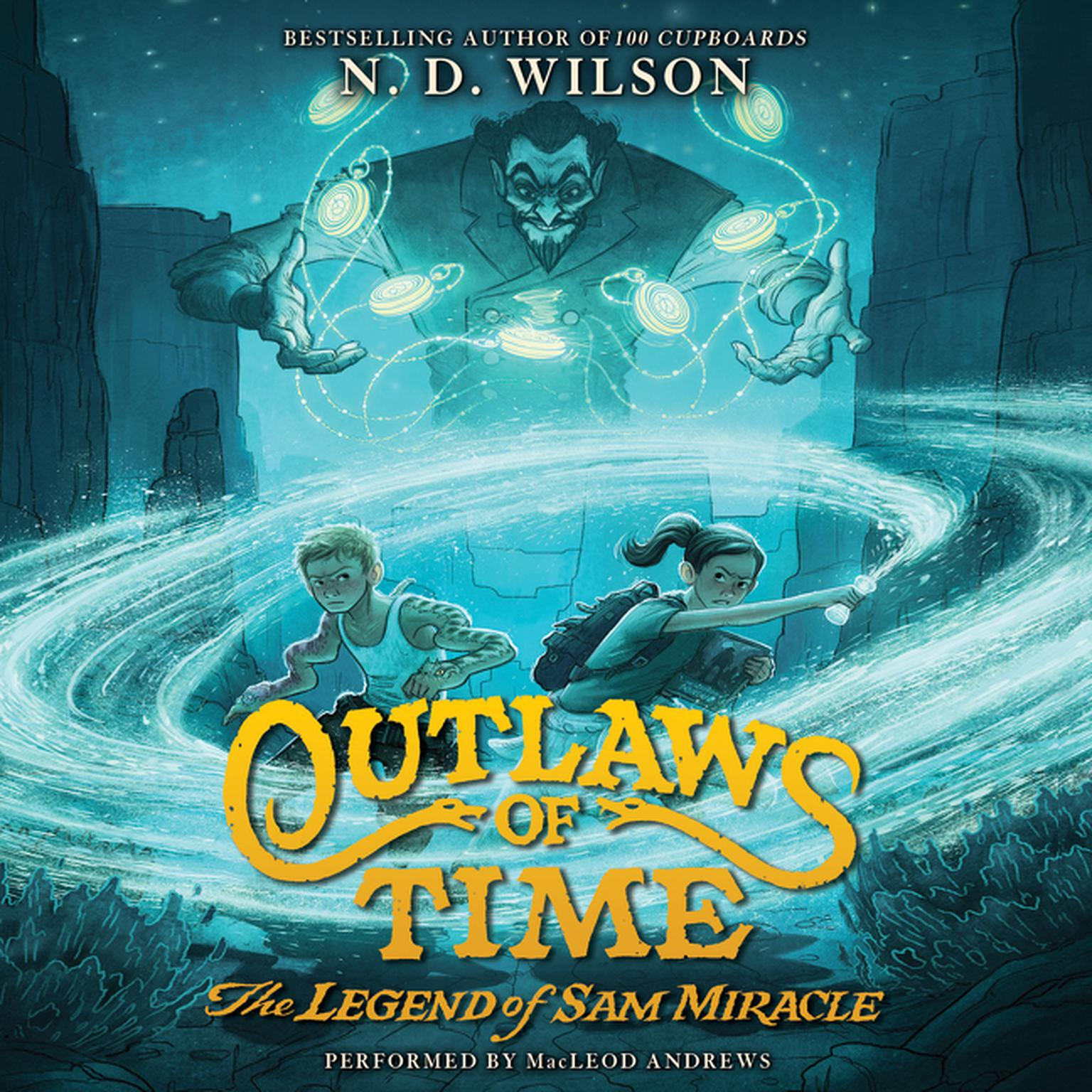 Printable Outlaws of Time: The Legend of Sam Miracle Audiobook Cover Art