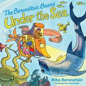 Berenstain Bears Under the Sea Audiobook, by Mike Berenstain