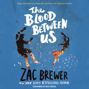 The Blood between Us Audiobook, by Zac Brewer
