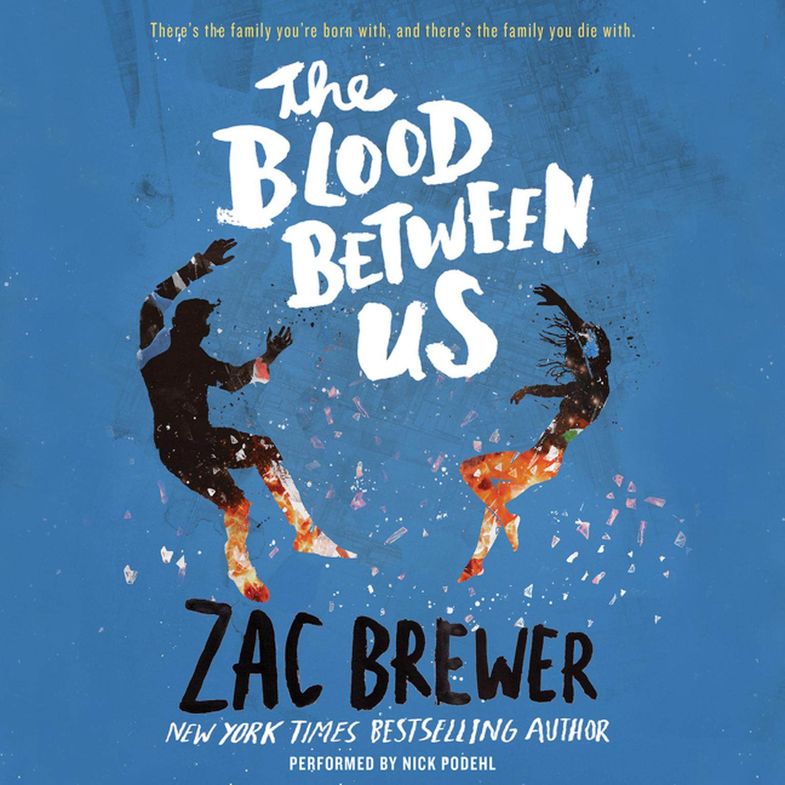 Printable The Blood between Us Audiobook Cover Art