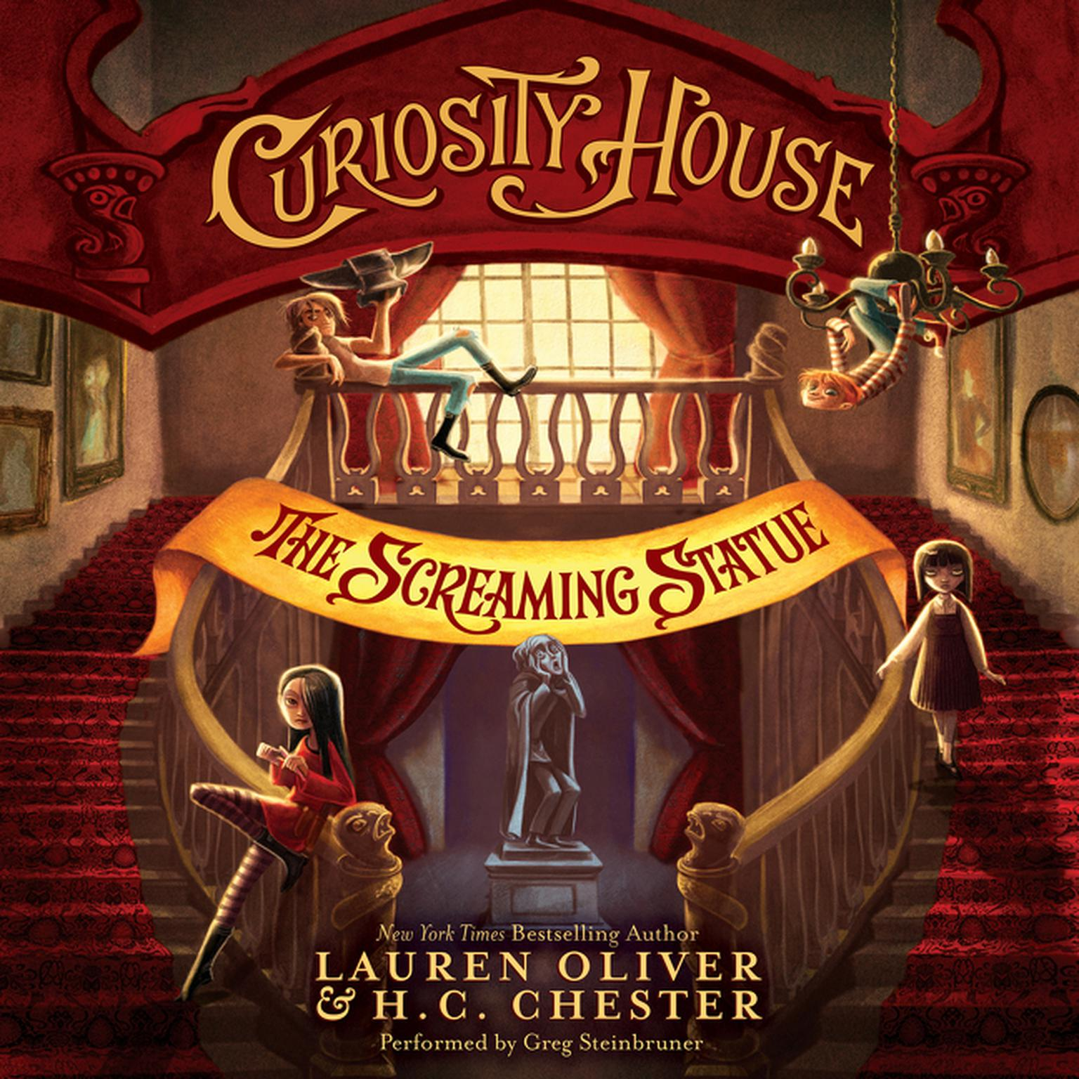 Printable Curiosity House: The Screaming Statue Audiobook Cover Art