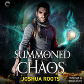 Summoned Chaos: The Shifter Chronicles, Book 2 Audiobook, by Joshua Roots