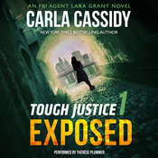 Tough Justice: Exposed Audiobook, by Carla Cassidy