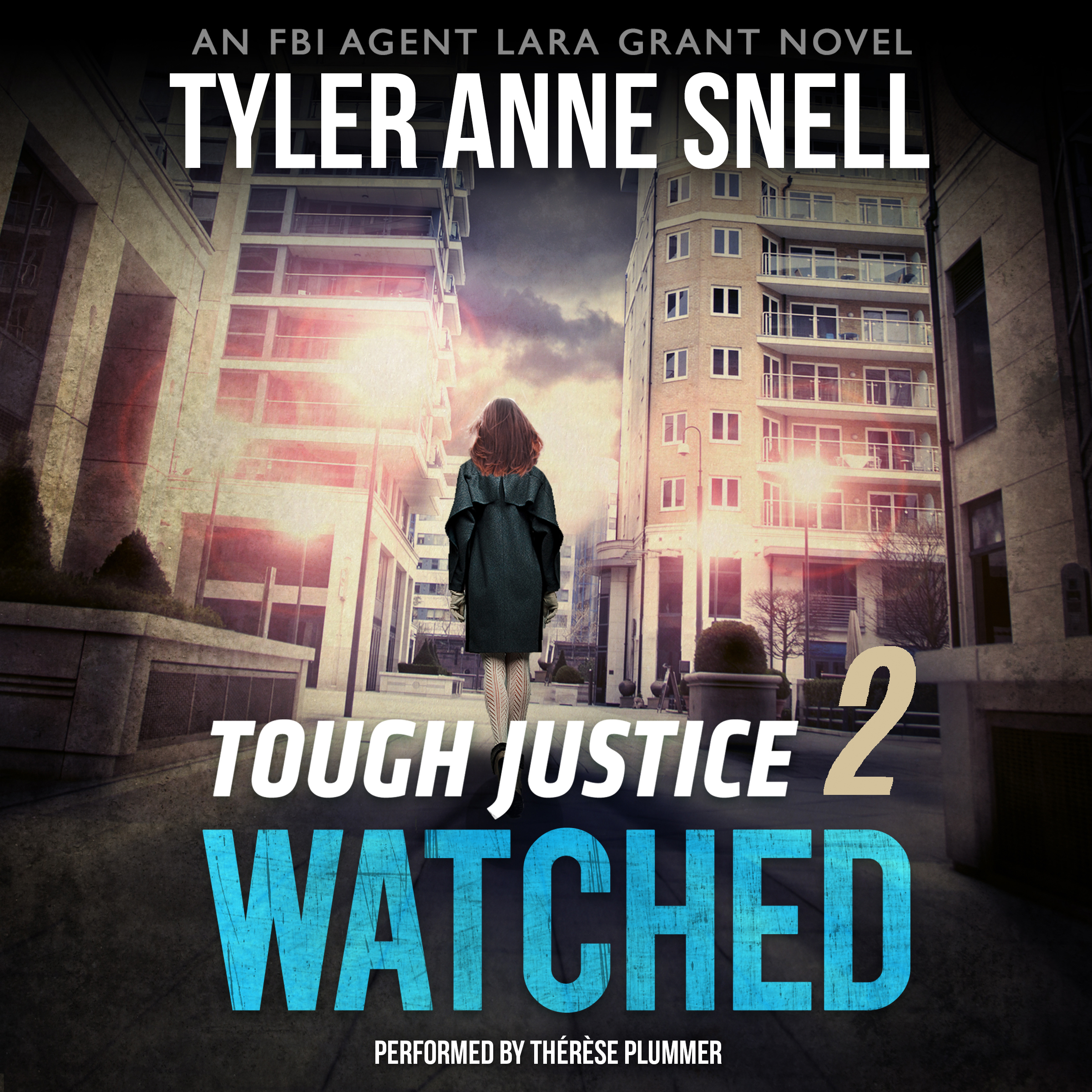 Printable Tough Justice: Watched  Audiobook Cover Art